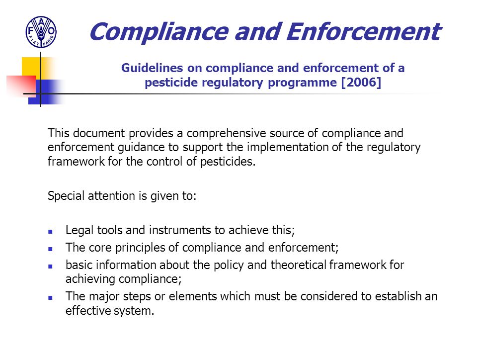 Compliance and Enforcement Guidelines on compliance and enforcement of a pesticide regulatory programme [2006]